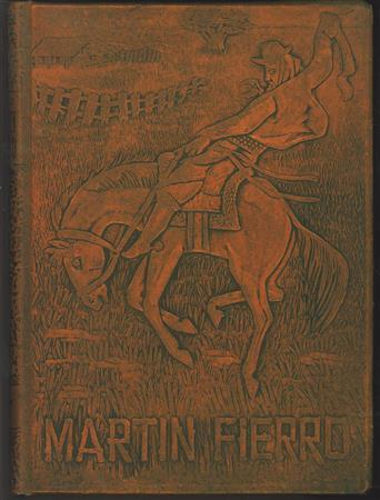 Martin Fierro : El gaucho Martin Fierro ; La vuelta de Martín Fierro