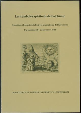 Les symboles spirituels de l'alchimie, exposition � l'occasion du Festival International de l'Esot�risme, Carcassonne 18-20 novembre 1988