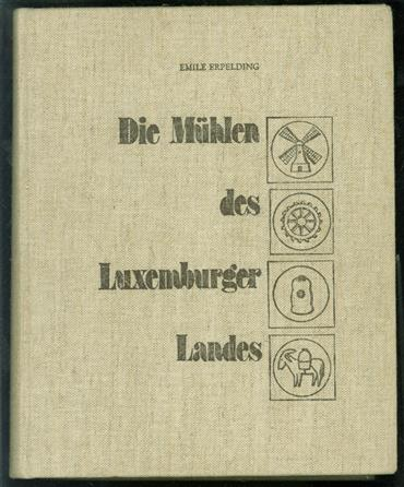 Die Mühlen des Luxemburger Landes