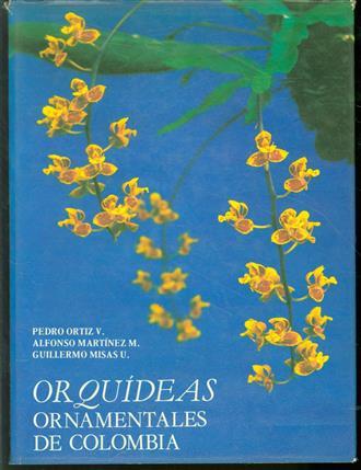 Orquídeas ornamentales de Colombia = Ornamental orchids of Colombia