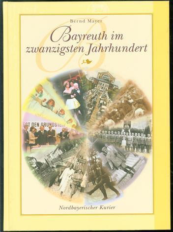Bayreuth im zwanzigsten Jahrhundert