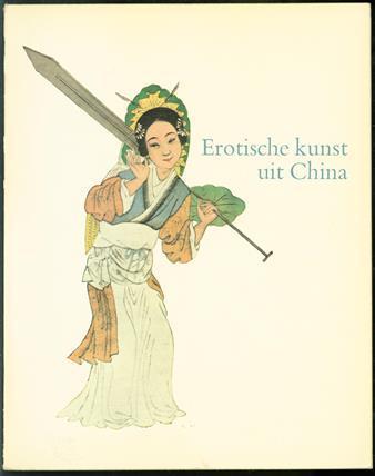 Erotische kunst uit China, Chinese prenten en po�zie gewijd aan de kunst van de liefde