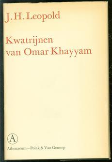 Kwatrijnen van Omar Khayyam, voorafgegaan door een beschouwing over de Perzische dichter