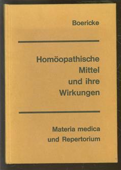 Homöopathische Mittel und ihre Wirkungen : Materia medica u. Repertorium. Dt. Übers. von M. Harms