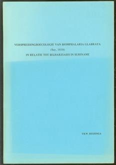 Verspreidingsoecologie van Biomphalaria glabrata (Say, 1818) in relatie tot bilharziasis in Suriname