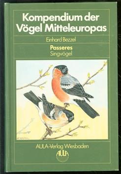 Kompendium der Vogel Mitteleuropas. Passeres, Singvögel