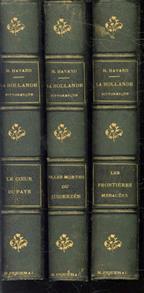 La Hollande pittoresque ; troisième édition. ( complete set 3 vols )