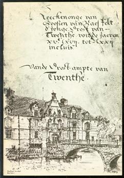 Rekening van Gosen van Raesfelt, de jonge, Drost van Twenthe over de jaren 1567-1572