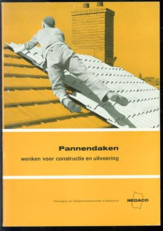 Pannendaken, wenken voor constructie en uitvoering + losse brochure dakpannen