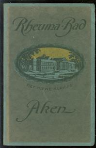 (TOERISME / TOERISTEN BROCHURE) Rheuma-Bad Aken.
