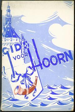 (TOERISME / TOERISTEN BROCHURE) Gids voor Hoorn