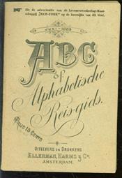 ABC of alphabetische Reis-gids ( spoorboekje  dienstregeling  met spoorweg en tramwegen  kaart )