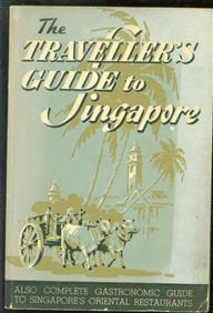 The travellers guide to Singapore