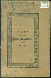Wetten en verordeningen nopens den boekhandel en de drukpers in Nederland
