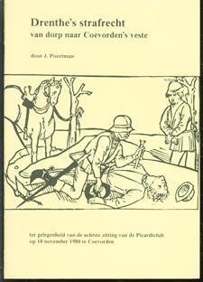 Drenthe's strafrecht van dorp naar Coevorden's veste [tussen 1400 en 1600]