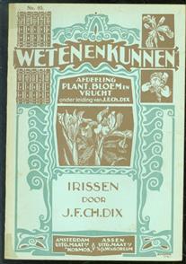 Irissen voor kamer en tuin ( Weten en kunnen No 85 )