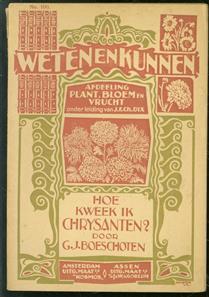 Hoe kweek ik chrysanten? : handleiding tot het kweeken van groot- en kleinbloemige Chrysanthemum indicum, Chrysanthemum frutescens, Chrysanthemum maximum en de éénjarige zaad-chrysanten, voor liefhebber en vakman ( Weten en kunnen No 100 )