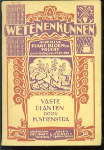 Vaste planten, als: snijbloemen, voor perken, boordbed, rots- en muurtuin ( Weten en Kunnen No. 97 )
