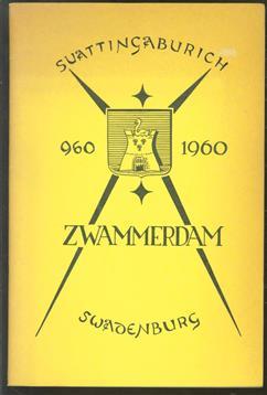 Programma van de feestelijkheden ter gelegenheid van het 1000-jarig bestaan der gemeente Zwammerdam [960-1960] van 8 t/m 11 juni 1960