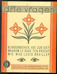 (BROCHURE) Drie vragen :: blindenboeken, hoe zijn die? Waarom Le Sage ten Broek? Wie was Louis Braille?