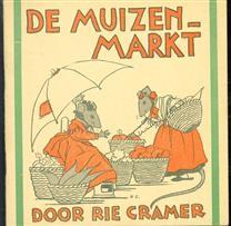 De muizenmarkt -  tekst en prentjes van Rie Cramer