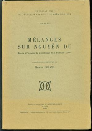 Melanges sur Nguyen Du : reunis à l'occasion du bi-centenaire de sa naissance (1765)