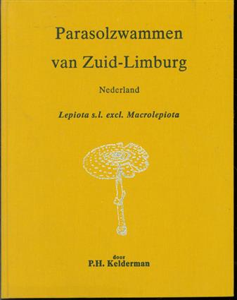 Parasolzwammen van Zuid-Limburg, Nederland, Lepiota s.l. excl. Macrolepiota