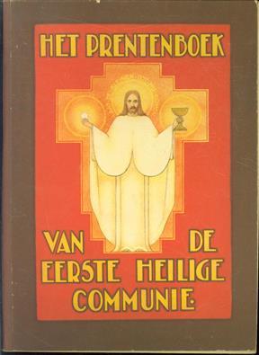 Het prentenboek van de Eerste H. Communie