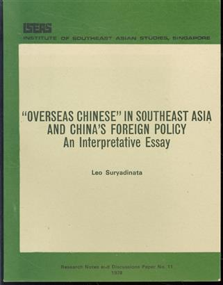 Overseas Chinese  in Southeast Asia and China's foreign policy : an interpretative essay