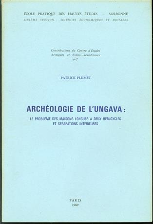 Archeologie de l Ungava: le problème des maisons longues à deux hémicycles et séparations intérieures.