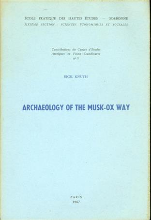 Archaeology of the Musk-ox way.