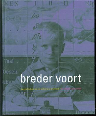 Breder voort : de geschiedenis van het onderwijs in Bredevoort