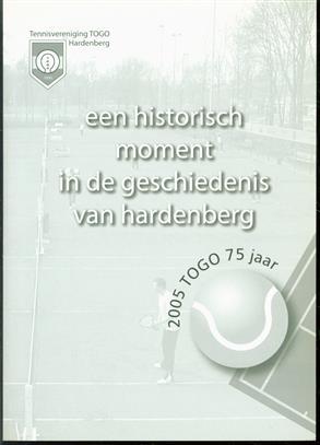 2005 - Togo 75 jaa.r Een historisch moment in de geschiedenis van Hardenberg