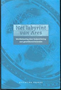Het labyrint van Ares : werkbelasting door hulpverlening aan geweldsoverlevenden