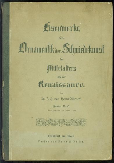 Eisenwerke oder Ornamentik der Schmiedekunst des Mittelalters und der Renaissance DEEL 2 ( 1e druk 1885 )