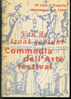 Van de straat geplukt - Commedia del Arte festival - 10 jaar Il Popolo