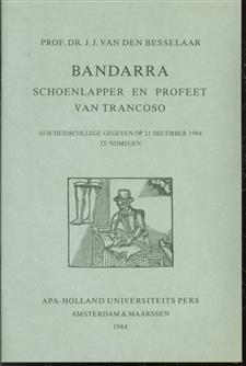 Bandarra : schoenlapper en profeet van Trancoso