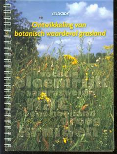 Ontwikkeling van botanisch waardevol grasland, veldgids