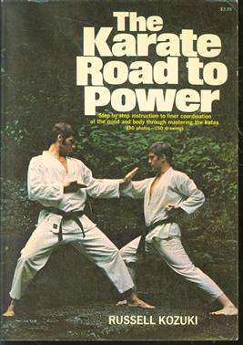 The karate road to power.