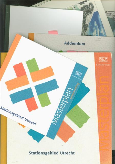 Masterplan Stationsgebied Utrecht + addendum + samenvatting + voorlopig stedebouwkundig ontwerp 1 + 2 + Resultaten openbare dialoogbijeenkomsten 1997