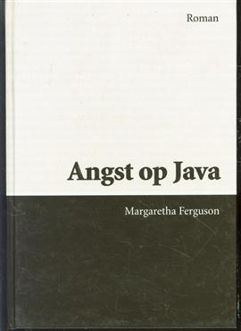 Angst op Java : roman ( groot letter uitvoering )
