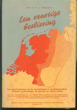 Een ernstige beslissing, een aantal aspecten van de veranderingen in de Nederlandsch-Duitsche verhoudingen als gevolg van dezen oorlog