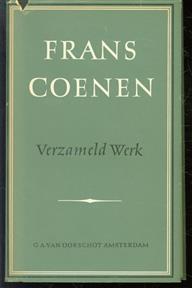 Verzameld werk, romans, novellen, litterair historische beschouwingen, litterair critisch werk, journalistiek werk
