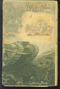 De la Somme a Verdun et Sur le front d'Orient ; contes véridiques, 1916-1917; couverture dessinée et gravée en couleurs