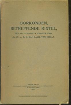 Oorkonden betreffende Rixtel, met aanteekeningen voorzien