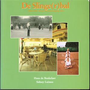 De Slinge(r)bal: 1946-1996 50 jaar tennisvereniging Altec