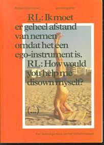 Robert Linschoten, autobiografie, een levendigedans om het Wilhelminapark