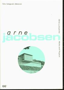 Arne Jacobsen : obras y proyectos = Works and Projects