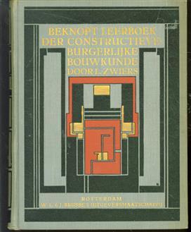 Beknopt leerboek der constructieve-burgerlijke bouwkunde