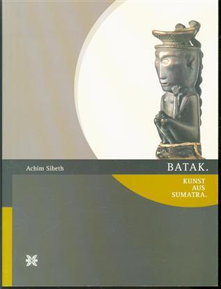 Batak. Kunst uit Sumatra.